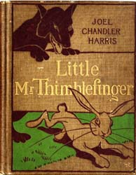 Little Mr. Thimblefinger by Harris, Joel Chandler