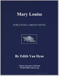 Mary Louise by Dyne, Edith Van