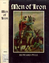 Pyle, Howard Men of Iron by Pyle, Howard