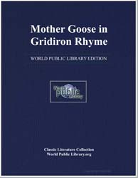 Mother Goose in Grid Iron Rhyme by