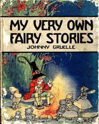 My Very Own Fairy Stories by Gruelle, Johnny