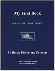 My First Book by Coleman, Bessie Blackstone