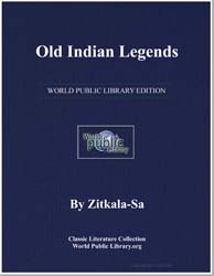 Old Indian Legends by Zitkala-Sa