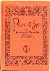 Pepper and Salt : Or, Seasoning for Youn... by Pyle, Howard
