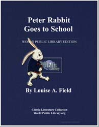 Peter Rabbit Goes to School by Field, Louise A.