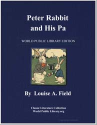 Peter Rabbit and His Pa by Field, Louise A.