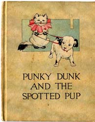 Punky Dunk and the Spotted Pup by