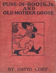 Puss in Boots, Jr. And Old Mother Goose by Cory, David