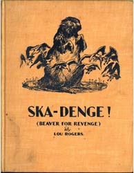 Ska-Denge (Beaver for Revenge) by Rogers, Lou