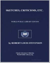 Sketches, Criticisms, etc by Stevenson, Robert Louis