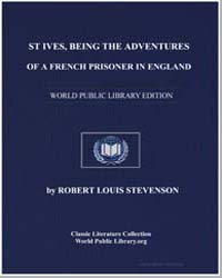 Being the Adventures of a French Prisone... by Stevenson, Robert Louis
