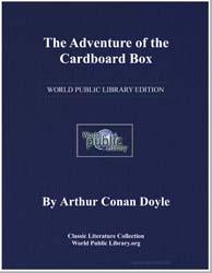 The Adventure of the Cardboard Box by Doyle, Arthur Conan, Sir
