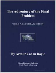The Adventure of the Final Problem by Doyle, Arthur Conan, Sir