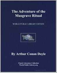 The Adventure of the Musgrave Ritual by Doyle, Arthur Conan, Sir