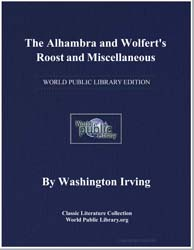 The Alhambra and Wolfert's Roost, And Mi... by Irving, Washington