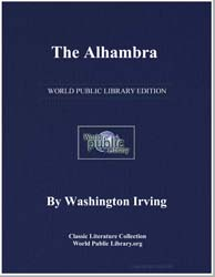 The Alhambra : A Series of Tales and Ske... by Irving, Washington