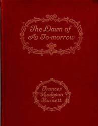 The Dawn of a Tomorrow by Burnett, Frances Hodgson