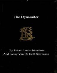 The Dynamiter by Stevenson, Robert Louis
