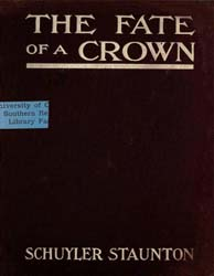 The Fate of a Crown by Staunton, Schuyler
