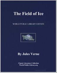 The Field of Ice by Verne, Jules
