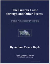 The Guards Came through and Other Poems by Doyle, Arthur Conan, Sir