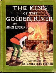 The King of the Golden River by Ruskin, John