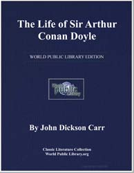 The Life of Sir Arthur Conan Doyle by Doyle, Arthur Conan, Sir