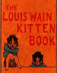 The Louis Wain Kitten Book by