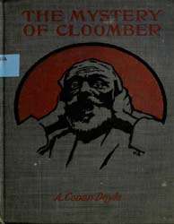 The Mystery of Cloomber by Doyle, Arthur Conan, Sir