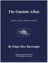The Oakdale Affair by Burroughs, Edgar Rice
