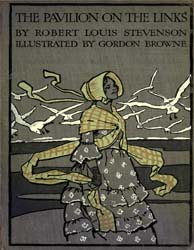The Pavilion on the Links by Stevenson, Robert Louis