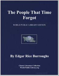 The People That Time Forgot by Burroughs, Edgar Rice