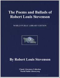 The Poems and Ballads of Robert Louis St... by Stevenson, Robert Louis