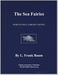 The Sea Fairies by Baum, Lyman Frank