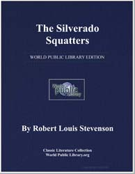 The Silverado Squatters by Stevenson, Robert Louis