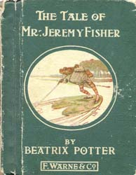 The Tale of Mr. Jeremy Fisher by Potter, Beatrix