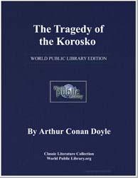 The Tragedy of the Korosko by Doyle, Arthur Conan, Sir