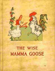 The Wise Mamma Goose by Herr, Charlotte B.