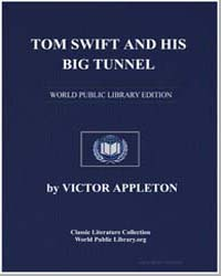 Tom Swift and His Big Tunnel; Or, The Hi... by Appleton, Victor