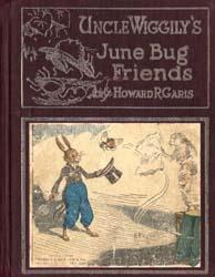Uncle Wiggily's June Bug Friends by Garis, Howard R.