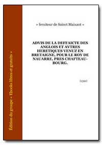 Advis de la Deffaicte des Anglois et Avt... by