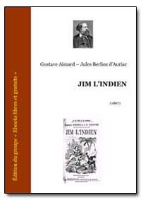Jim Lindien by Dauriac, Gustave Aimard Jules Berlioz