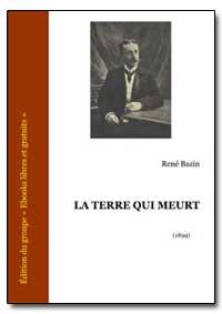 La Terre Qui Meurt by Bazin, René