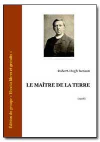 Le Maœtre de la Terre by Benson, Robert-Hugh