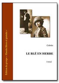 Le Ble en Herbe by Colette