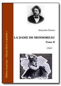 La Dame de Monsoreau Tome Ii by Dumas, Alexandre