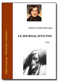 Le Journal Dun Fou by Gogol, Nikolai Vassilievitch