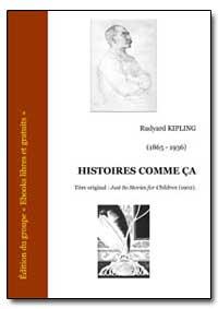 Histoires Comme Ca by Kipling, Rudyard