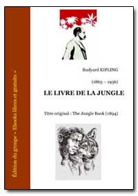 Le Livre de la Jungle by Kipling, Rudyard
