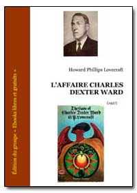 L'Affaire Charles Dexter Ward by Lovecraft, Howard Phillips